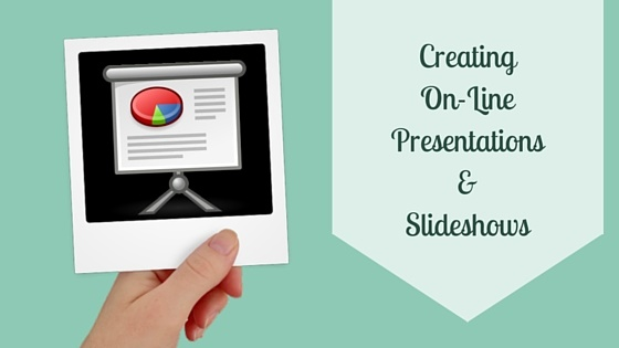 Creating Online Presentations and Slideshows