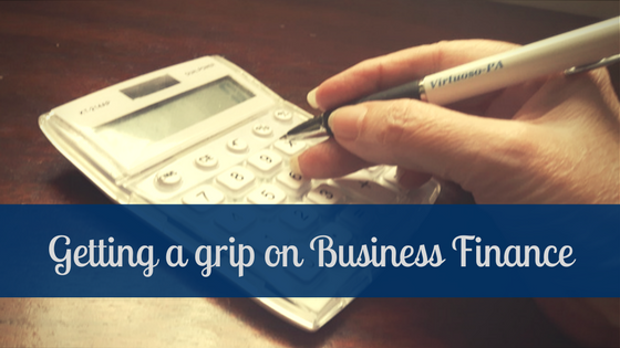 Getting a firm grip on your Business Finance.