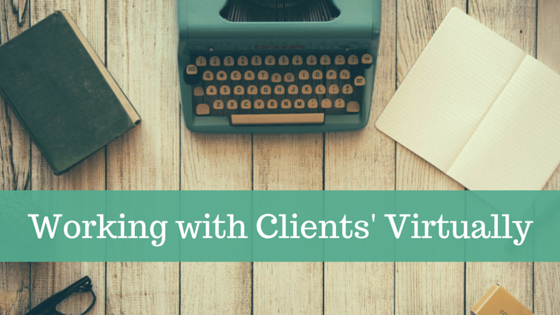Working with Clients' Virtually