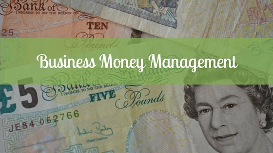 Business Money Management